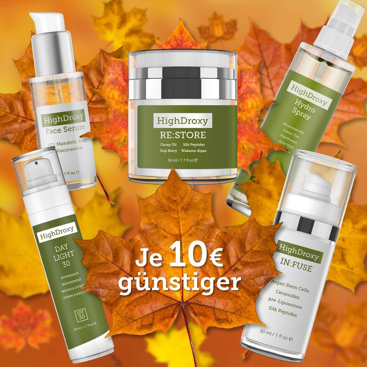 Highdroxy Rabattaktion Herbst Face Serum, Day Light 30, Re:Store, Hydro Spray und In:Fuse 10 Euro günstiger